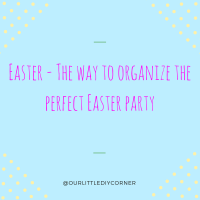 The way to organize the perfect Easter party